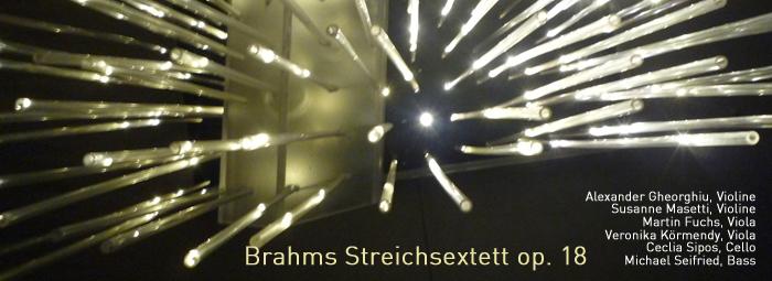 Streichsextett: Johannes Brahms, B-Dur, op. 18 (1860)