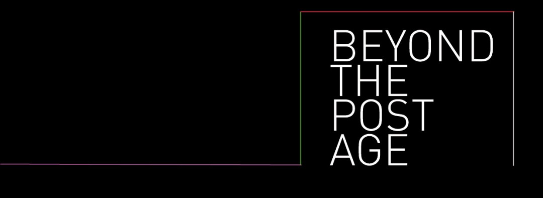 Ausstellung: Beyond the Post Age