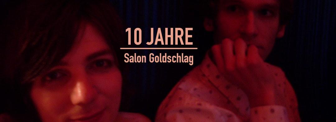 10 Jahre Salon Goldschlag